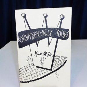 Kornfidentally Yours