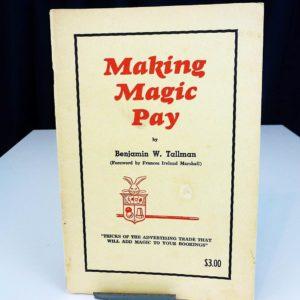 Making Magic Pay Benjamin Tallman